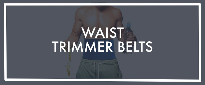 Best Waist Trimmers Reviews