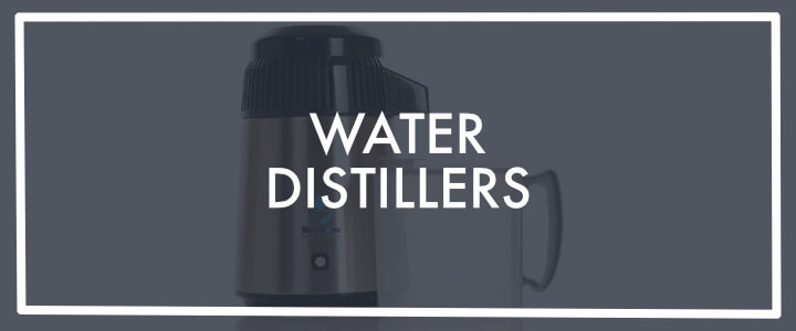 Looking for water distillers? Here's our selection of the best 5 in the UK market