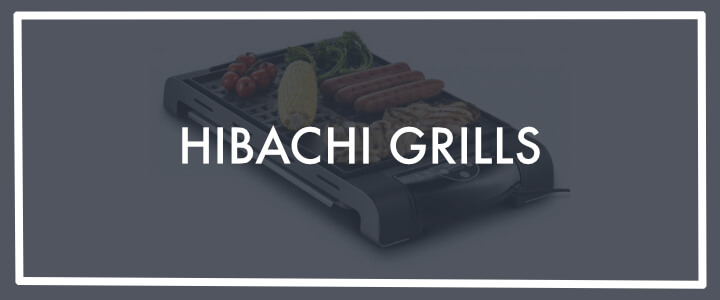 Best hibachi grills: top 4 in the market right now